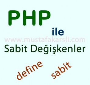 Php ile Sabit Değişkenler