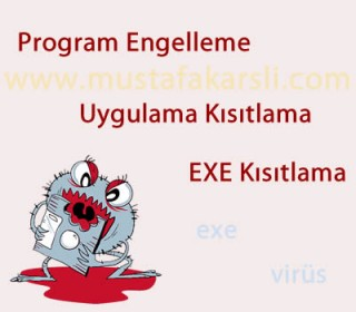 Windowsda Program Engelleme (Uygulama K�s�tlama)