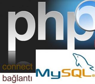 Php ile Mysql Veritabanına Bağlantı Kurma
