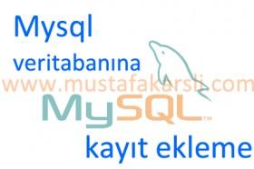 Php'de Mysql Veritabanına Kayıt Ekleme