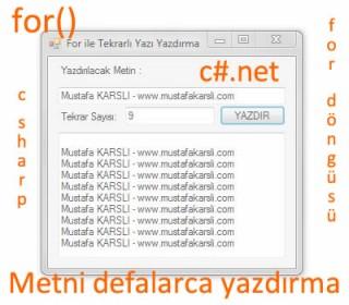 C Sharp ile For Kullanarak Tekrarlı Yazı Yazdırma