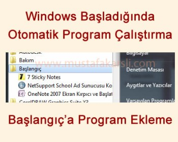 Windows Ba�lang��ta Program �al��t�rma