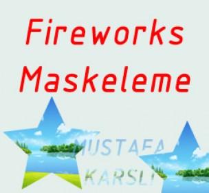 Fireworks ile Maskeleme
