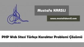 PHP MySQL Türkçe Karakter Problemi Çözümü