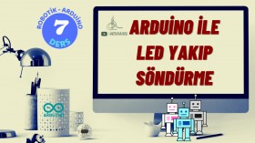 Robotik Arduino Eğitimi 7 Arduino ile Led Yakıp Söndürme