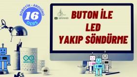 Robotik Arduino Eğitimi 16 Buton ile Led Yakıp Söndürme