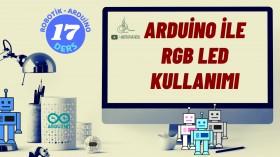 Robotik Arduino Eğitimi 17 RGB Led Kullanımı